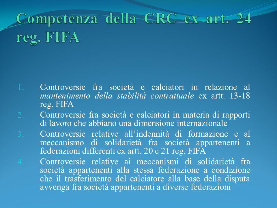 1. Controversie fra società e calciatori in relazione al mantenimento della stabilità contrattuale ex artt. 13-18 reg. FIFA 2. Controversie fra societ
