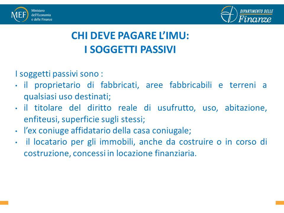 CHI DEVE PAGARE LIMU: I SOGGETTI PASSIVI I soggetti passivi sono : il proprietario di fabbricati, aree fabbricabili e terreni a qualsiasi uso destinat