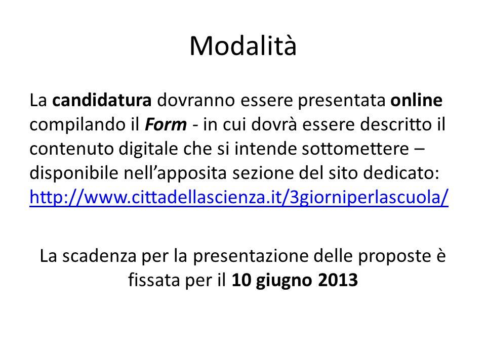 Form online http://www.cittadellascienza.it/3giorniperlascuola/ http://www.cittadellascienza.it/3giorniperlascuola/