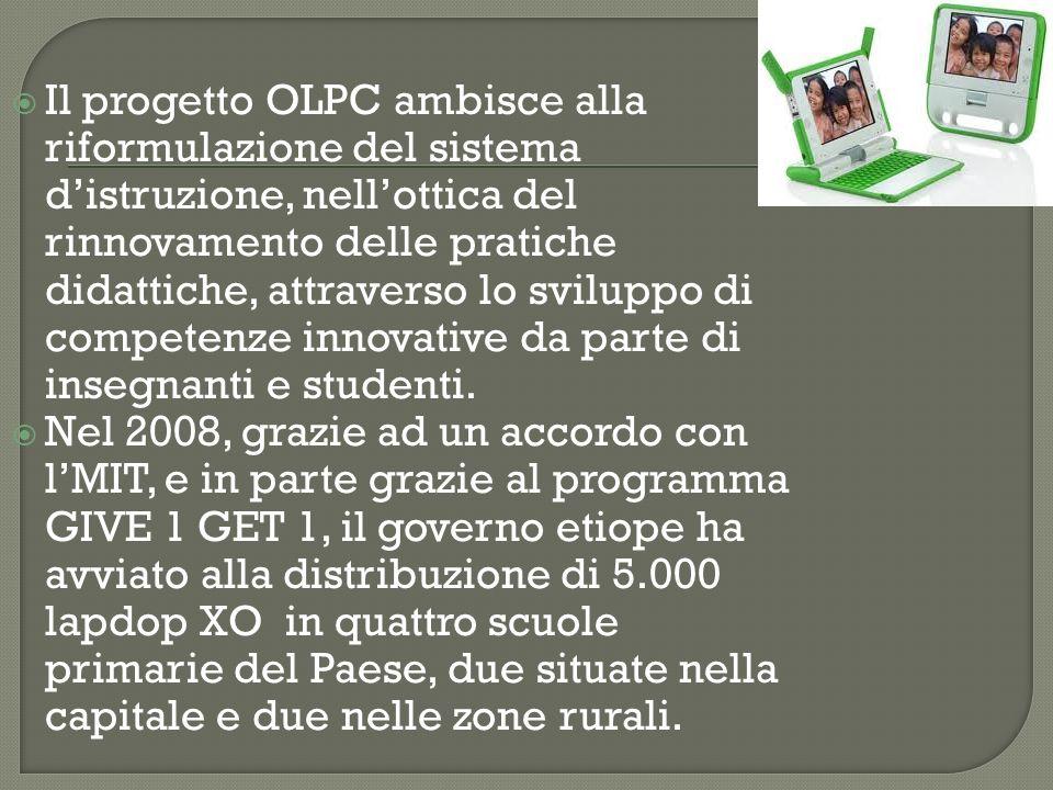 Il progetto OLPC ambisce alla riformulazione del sistema distruzione, nellottica del rinnovamento delle pratiche didattiche, attraverso lo sviluppo di