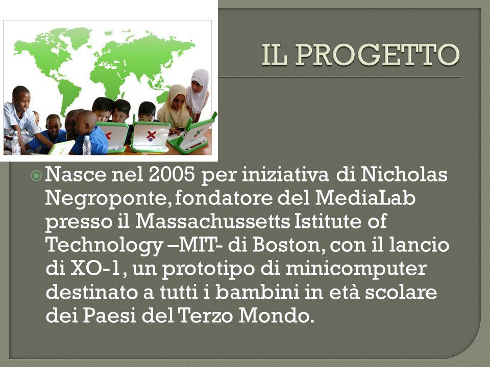 Nasce nel 2005 per iniziativa di Nicholas Negroponte, fondatore del MediaLab presso il Massachussetts Istitute of Technology –MIT- di Boston, con il l