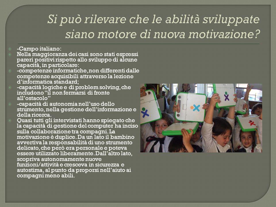 -Campo italiano: Nella maggioranza dei casi sono stati espressi pareri positivi rispetto allo sviluppo di alcune capacità, in particolare: -competenze
