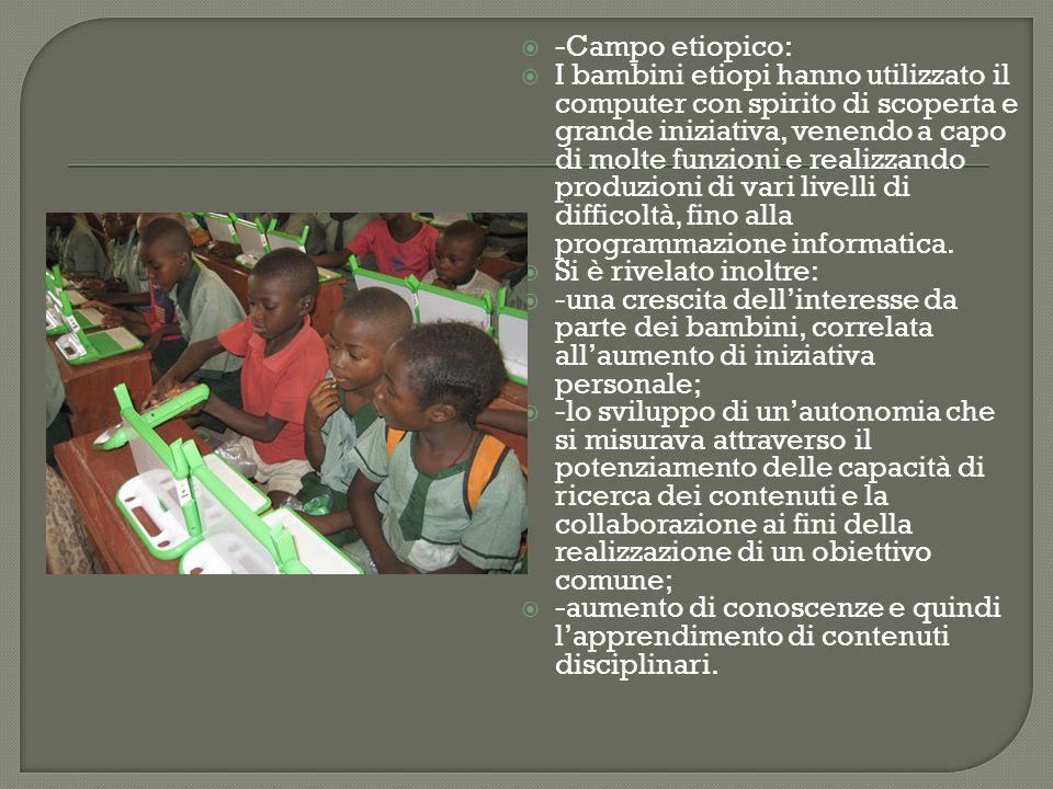 -Campo etiopico: I bambini etiopi hanno utilizzato il computer con spirito di scoperta e grande iniziativa, venendo a capo di molte funzioni e realizz