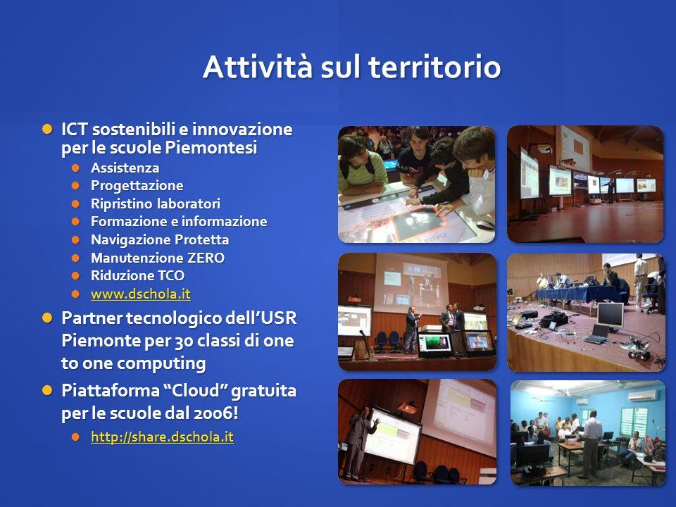 Attività sul territorio ICT sostenibili e innovazione per le scuole Piemontesi ICT sostenibili e innovazione per le scuole Piemontesi Assistenza Assis