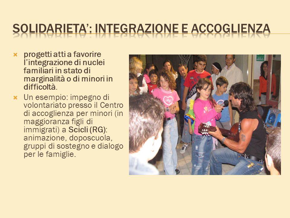 progetti atti a favorire lintegrazione di nuclei familiari in stato di marginalità o di minori in difficoltà.