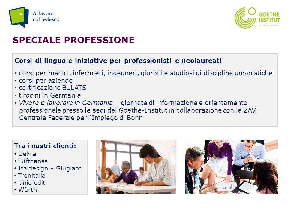 Seite 9 SPECIALE PROFESSIONE Corsi di lingua e iniziative per professionisti e neolaureati corsi per medici, infermieri, ingegneri, giuristi e studios