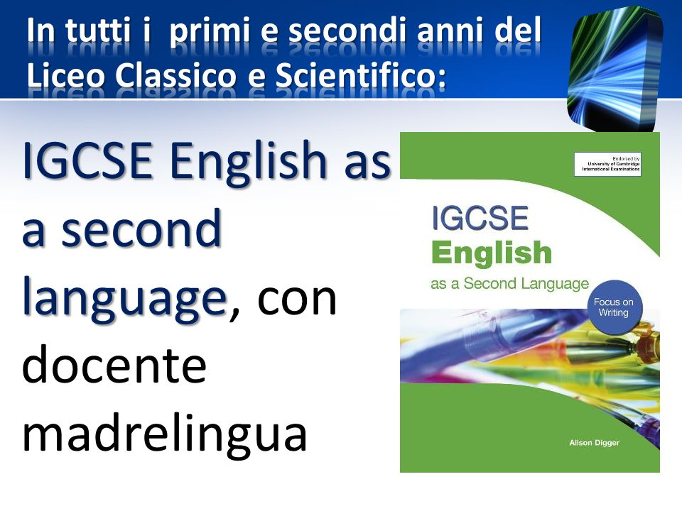 IGCSE English as a second language IGCSE English as a second language, con docente madrelingua