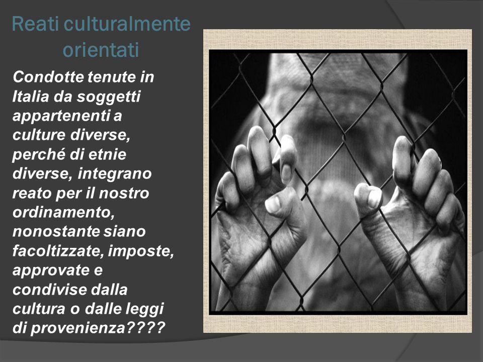 IL FENOMENO DELLIMMIGRAZIONE STATO MULTICULTURALE CONFLITTO CULTURALE REATO CULTURALMENTE ORIENTATO MALTRATTAMENTI IN FAMIGLIA MUTILAZIONE GENITALE FEMMINILE CULTURAL DEFENSE