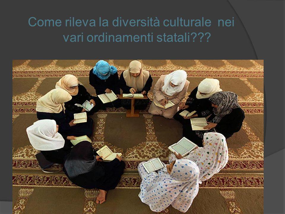 Come rileva la diversità culturale nei vari ordinamenti statali???