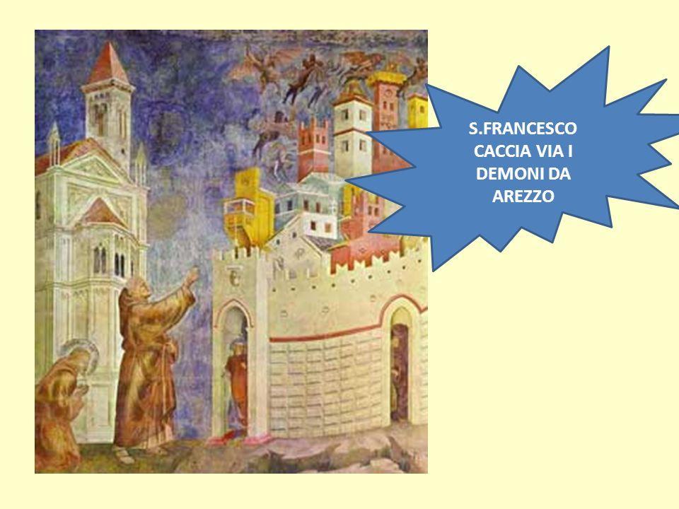 S.FRANCESCO CACCIA VIA I DEMONI DA AREZZO
