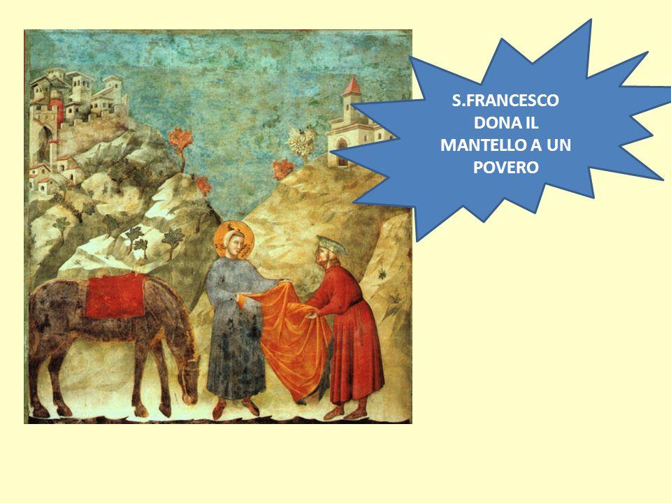 S.FRANCESCO DONA IL MANTELLO A UN POVERO