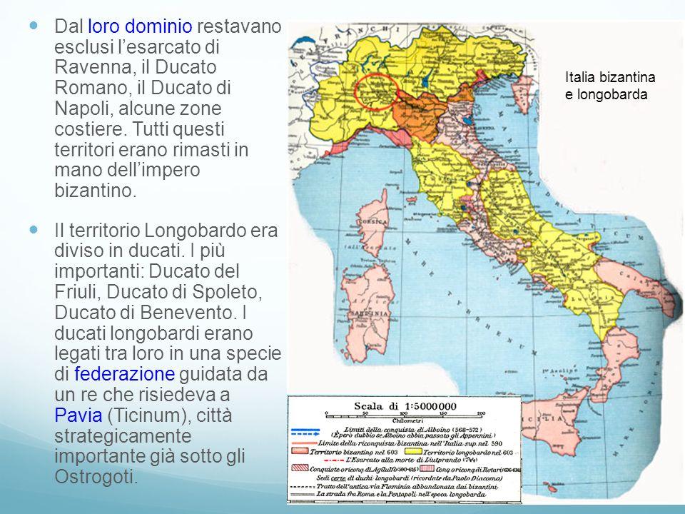 Dal loro dominio restavano esclusi lesarcato di Ravenna, il Ducato Romano, il Ducato di Napoli, alcune zone costiere. Tutti questi territori erano rim