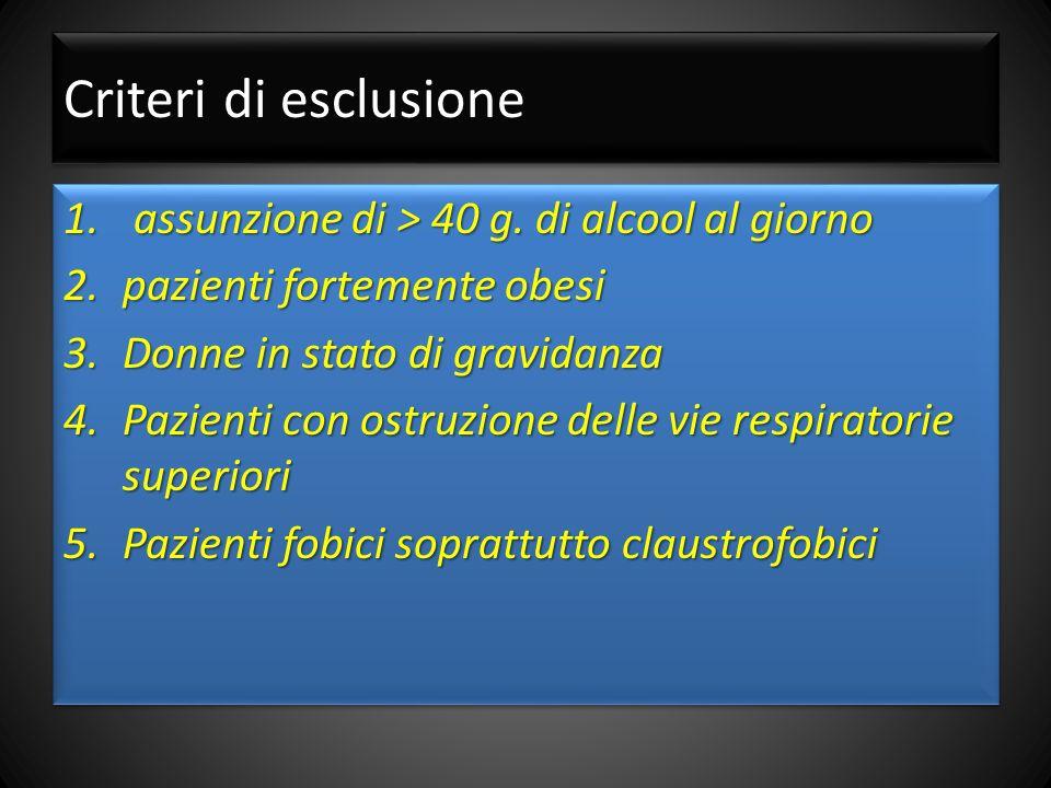 Criteri di esclusione 1.assunzione di > 40 g.