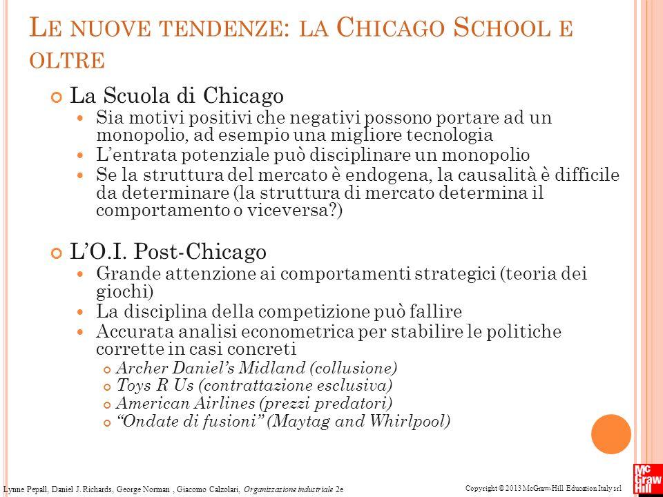 Copyright © 2013 McGraw-Hill Education Italy srl Lynne Pepall, Daniel J. Richards, George Norman, Giacomo Calzolari, Organizzazione industriale 2e L E