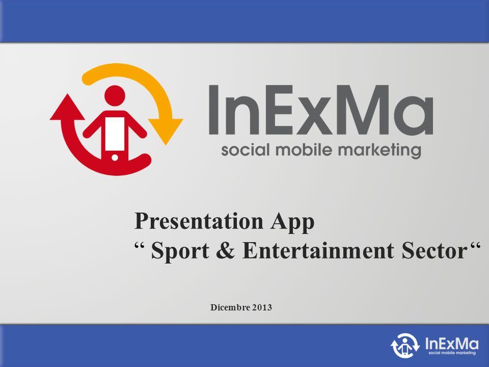 Presentation App Sport & Entertainment Sector Dicembre 2013