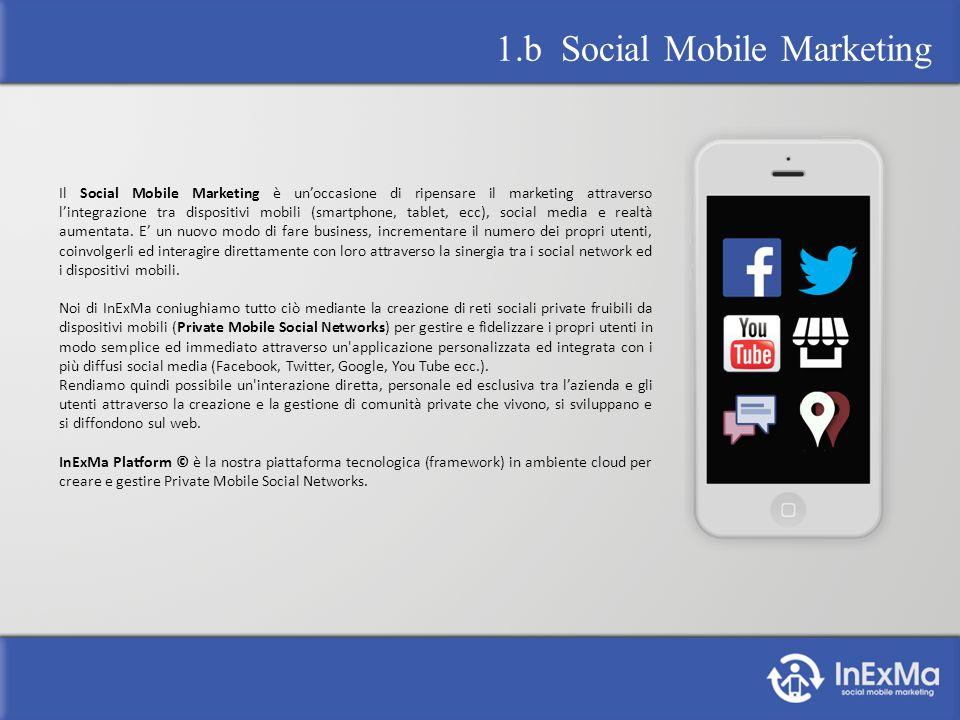 Il Social Mobile Marketing è unoccasione di ripensare il marketing attraverso lintegrazione tra dispositivi mobili (smartphone, tablet, ecc), social media e realtà aumentata.