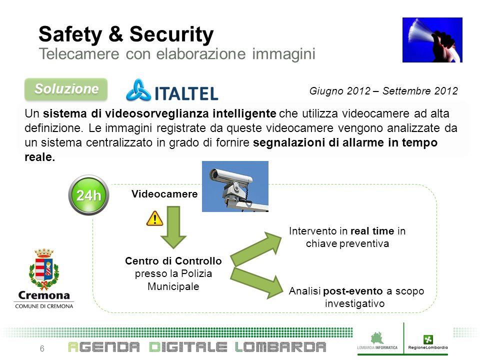 6 Un sistema di videosorveglianza intelligente che utilizza videocamere ad alta definizione.