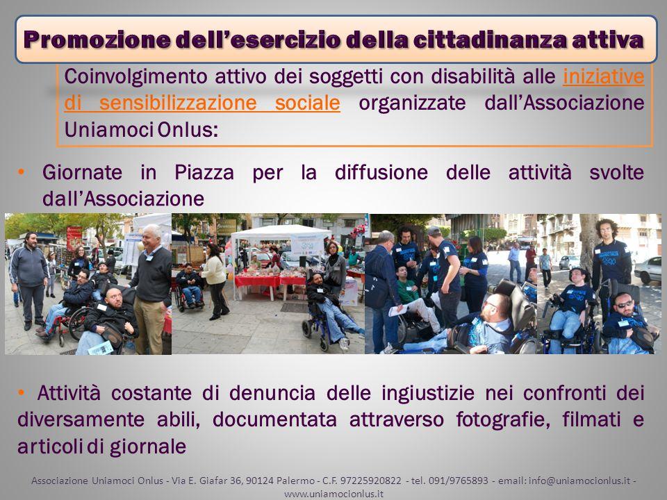 Coinvolgimento attivo dei soggetti con disabilità alle iniziative di sensibilizzazione sociale organizzate dallAssociazione Uniamoci Onlus: Giornate i