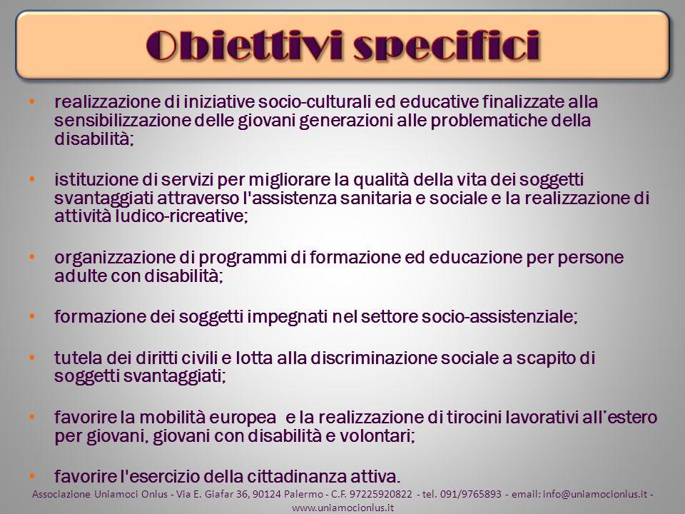 realizzazione di iniziative socio-culturali ed educative finalizzate alla sensibilizzazione delle giovani generazioni alle problematiche della disabil