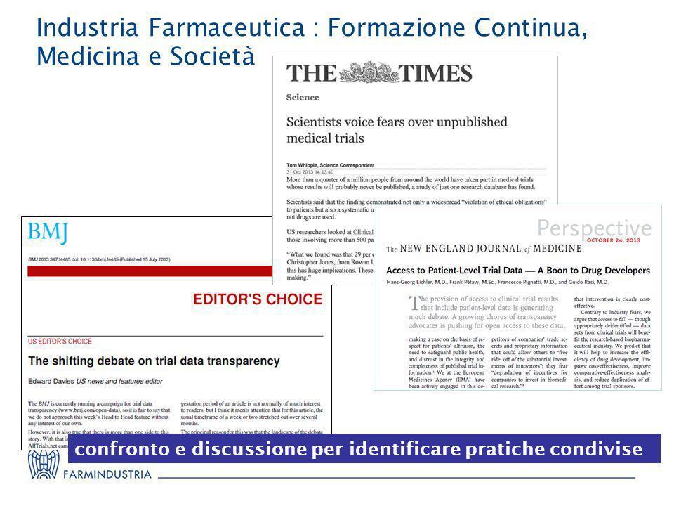 Industria Farmaceutica : Formazione Continua, Medicina e Società confronto e discussione per identificare pratiche condivise