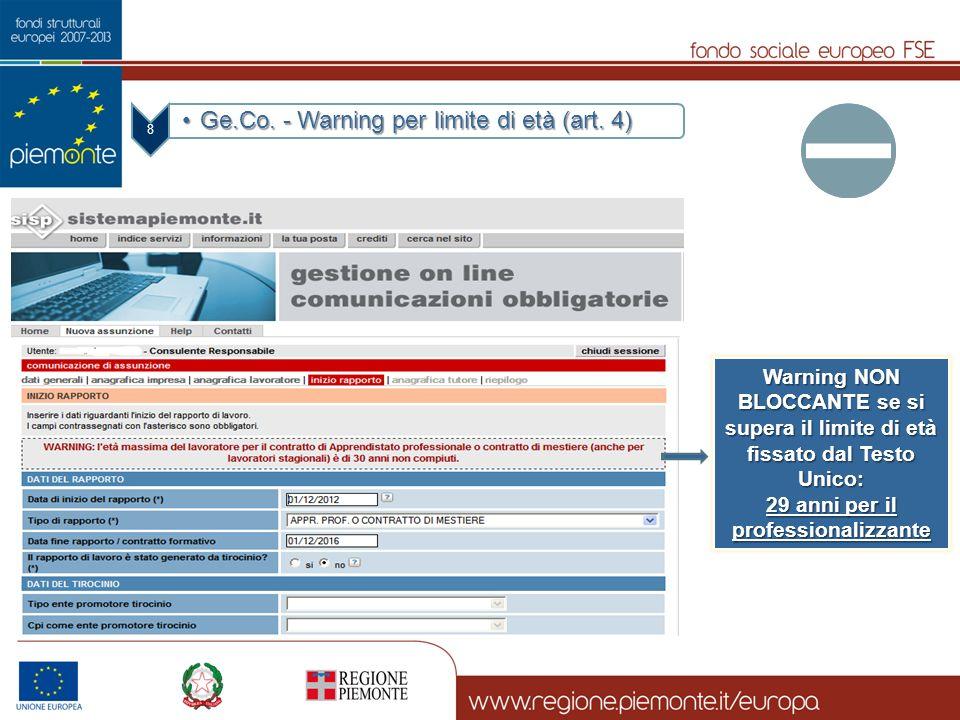 8 Ge.Co. - Warning per limite di età (art. 4)Ge.Co. - Warning per limite di età (art. 4) Warning NON BLOCCANTE se si supera il limite di età fissato d