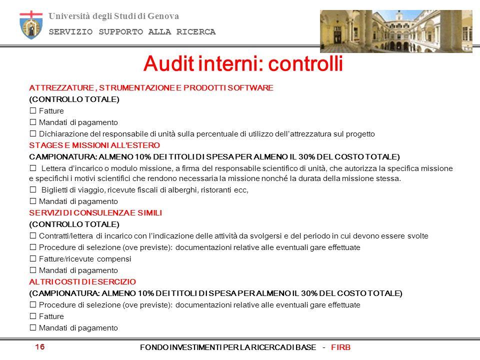 Università degli Studi di Genova SERVIZIO SUPPORTO ALLA RICERCA FONDO INVESTIMENTI PER LA RICERCA DI BASE - FIRB 16 ATTREZZATURE, STRUMENTAZIONE E PRO