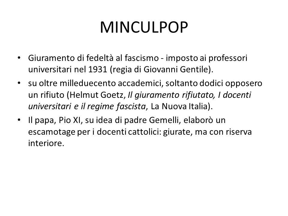 MINCULPOP Giuramento di fedeltà al fascismo - imposto ai professori universitari nel 1931 (regia di Giovanni Gentile). su oltre milleduecento accademi