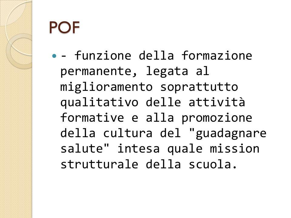 POF - funzione della formazione permanente, legata al miglioramento soprattutto qualitativo delle attività formative e alla promozione della cultura d