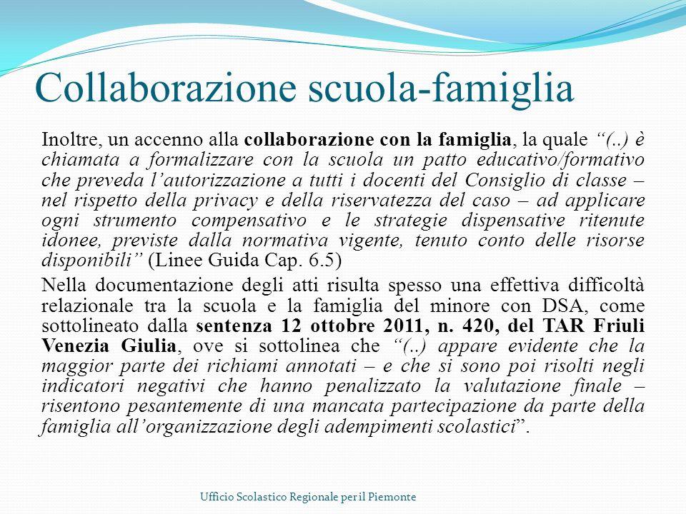 Collaborazione scuola-famiglia Inoltre, un accenno alla collaborazione con la famiglia, la quale (..) è chiamata a formalizzare con la scuola un patto