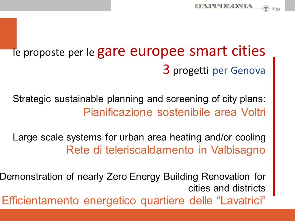 le proposte per le gare europee smart cities 3 progetti per Genova Strategic sustainable planning and screening of city plans: Pianificazione sostenib