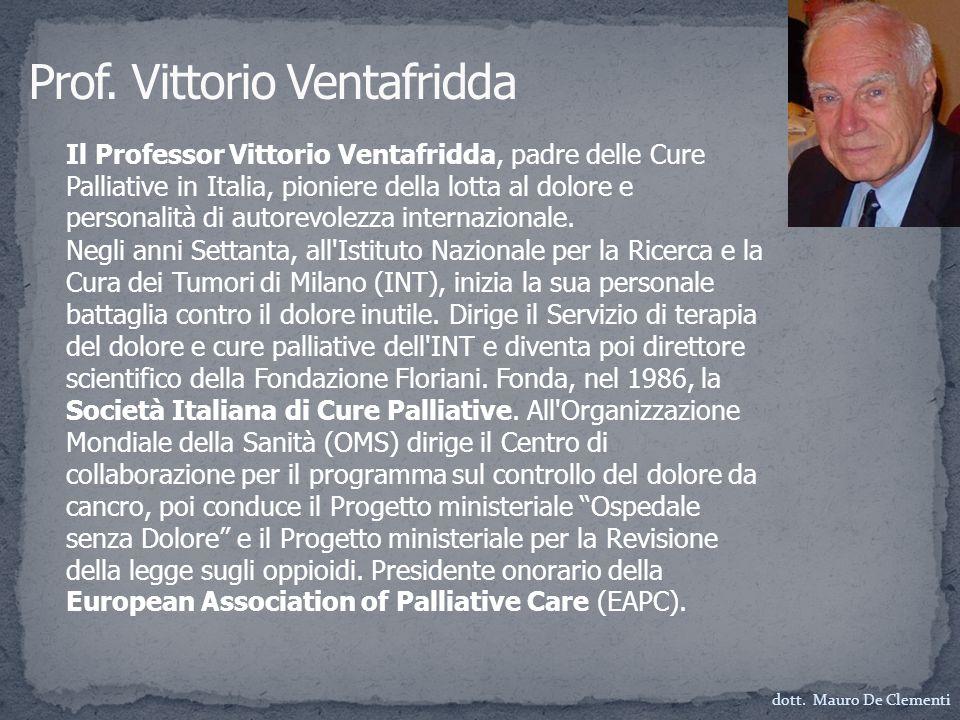 Il Professor Vittorio Ventafridda, padre delle Cure Palliative in Italia, pioniere della lotta al dolore e personalità di autorevolezza internazionale