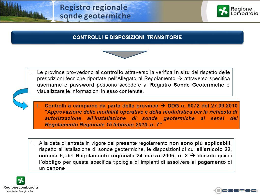 1.Le province provvedono al controllo attraverso la verifica in situ del rispetto delle prescrizioni tecniche riportate nellAllegato al Regolamento at