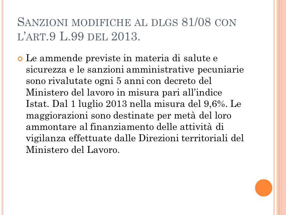 S ANZIONI MODIFICHE AL DLGS 81/08 CON L ART.9 L.99 DEL 2013.