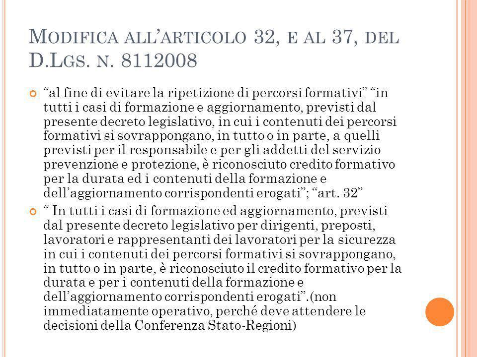 M ODIFICA ALL ARTICOLO 32, E AL 37, DEL D.L GS. N.