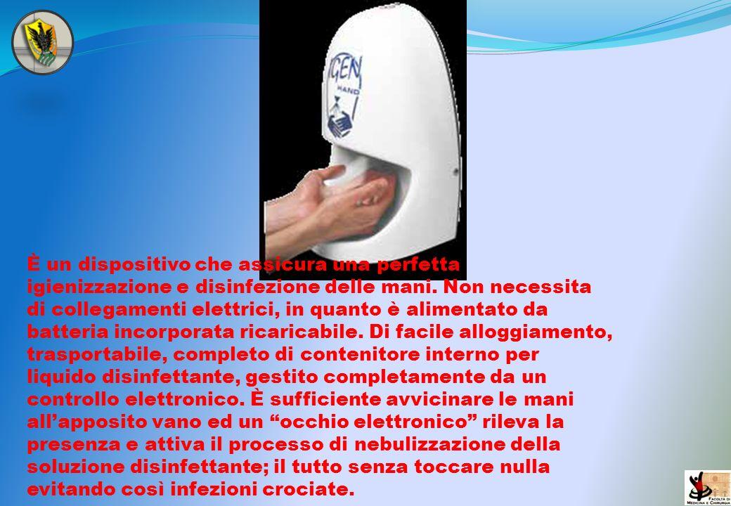 È un dispositivo che assicura una perfetta igienizzazione e disinfezione delle mani. Non necessita di collegamenti elettrici, in quanto è alimentato d