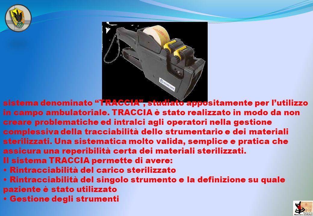 sistema denominato TRACCIA, studiato appositamente per lutilizzo in campo ambulatoriale. TRACCIA è stato realizzato in modo da non creare problematich