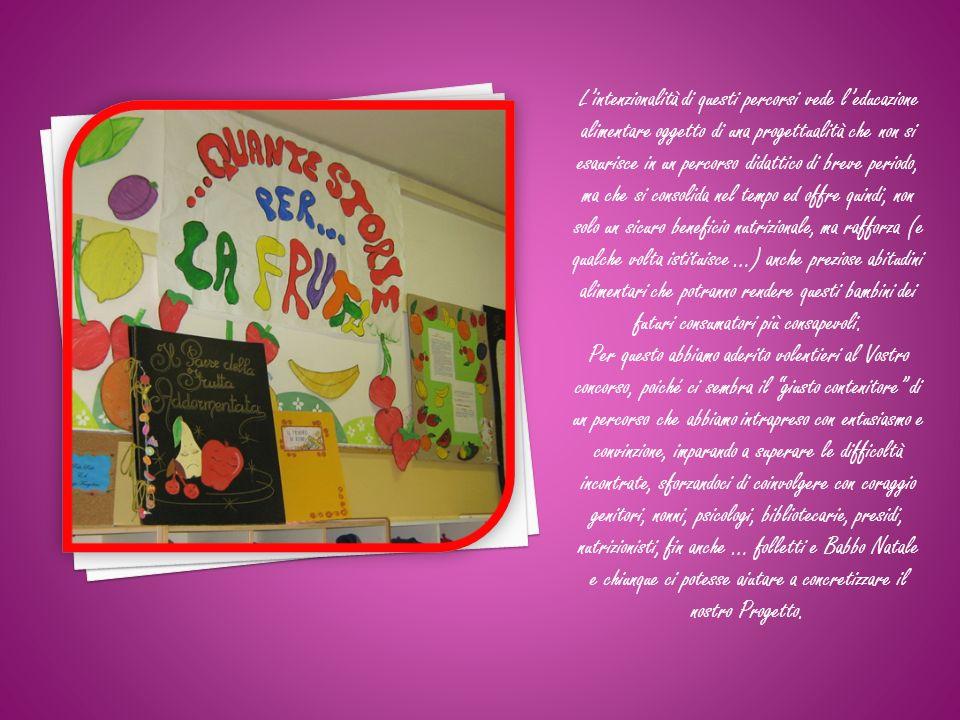 Lultimo Progetto, Quante storie … per la frutta!!.