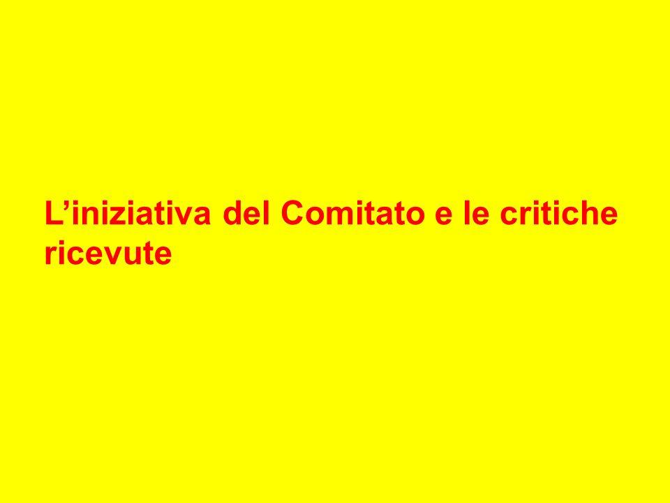 Liniziativa del Comitato e le critiche ricevute