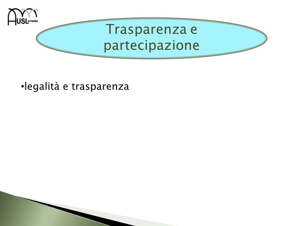 legalità e trasparenza Trasparenza e partecipazione