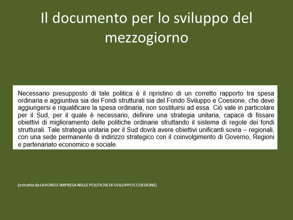 Il documento per lo sviluppo del mezzogiorno (estratto da LAVORO E IMPRESA NELLE POLITICHE DI SVILUPPO E COESIONE)