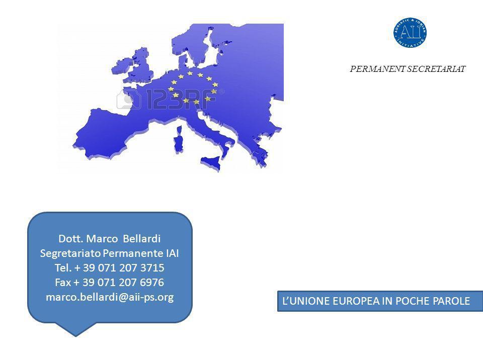 LUNIONE EUROPEA IN POCHE PAROLE PERMANENT SECRETARIAT Dott.
