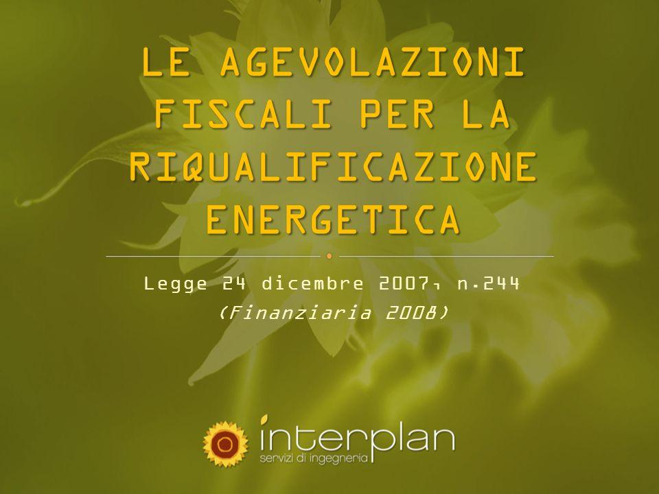 Legge n.296 del 27 dicembre 2006 (legge finanziaria 2007) Legge n.