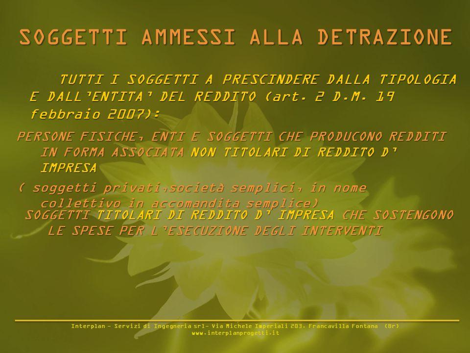 Interplan - Servizi di Ingegneria srl- Via Michele Imperiali 203. Francavilla Fontana (Br) www.interplanprogetti.it TUTTI I SOGGETTI A PRESCINDERE DAL
