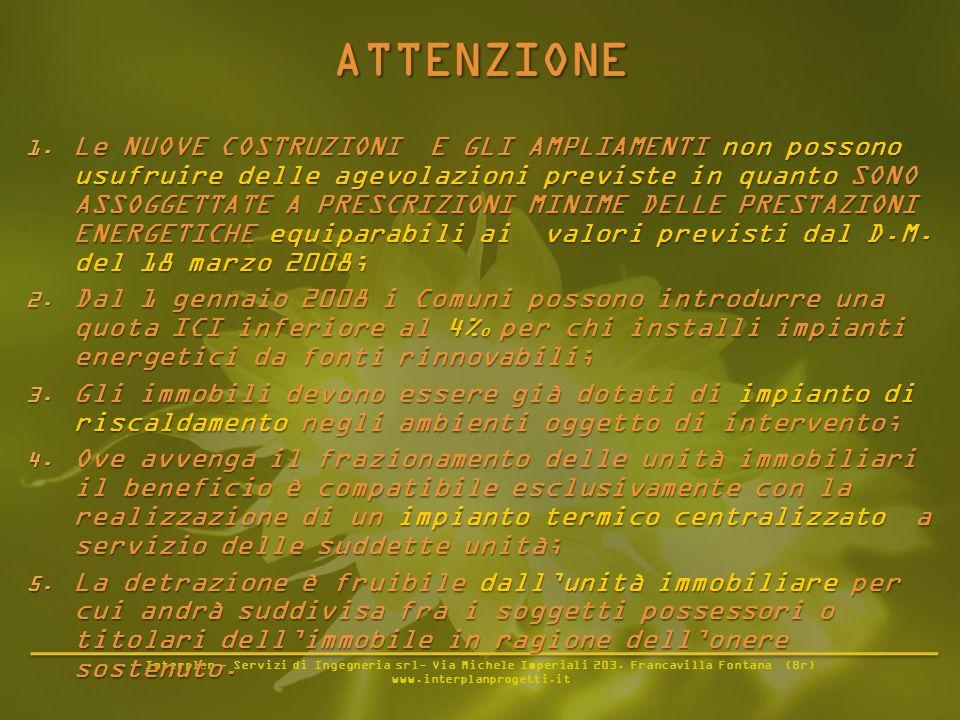 Interplan - Servizi di Ingegneria srl- Via Michele Imperiali 203. Francavilla Fontana (Br) www.interplanprogetti.it 1. Le NUOVE COSTRUZIONI E GLI AMPL