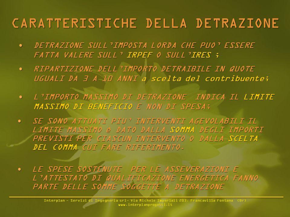 Interplan - Servizi di Ingegneria srl- Via Michele Imperiali 203. Francavilla Fontana (Br) www.interplanprogetti.it DETRAZIONE SULLIMPOSTA LORDA CHE P