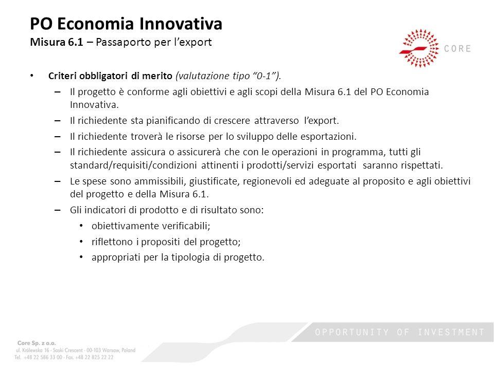 Criteri obbligatori di merito (valutazione tipo 0-1).