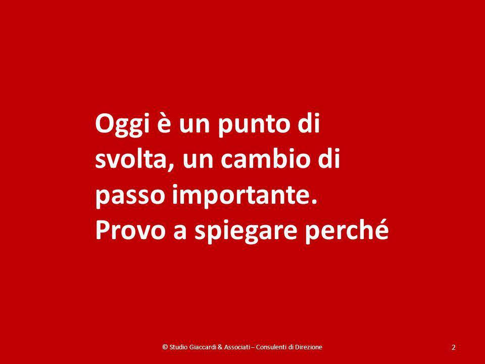 © Studio Giaccardi & Associati – Consulenti di Direzione 3 Quali sono i valori che la Liguria mette in gioco ?