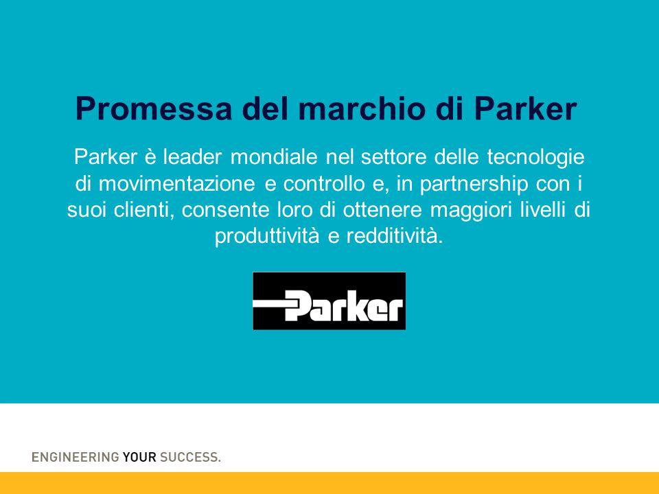 Parker è leader mondiale nel settore delle tecnologie di movimentazione e controllo e, in partnership con i suoi clienti, consente loro di ottenere maggiori livelli di produttività e redditività.