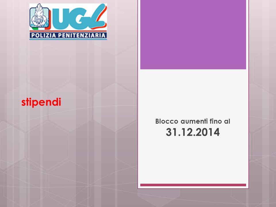 stipendi Blocco aumenti fino al 31.12.2014