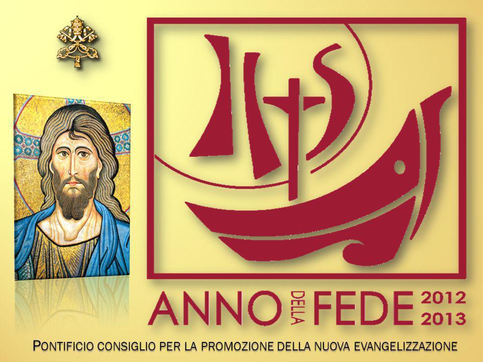 P ONTIFICIO CONSIGLIO PER LA PROMOZIONE DELLA NUOVA EVANGELIZZAZIONE